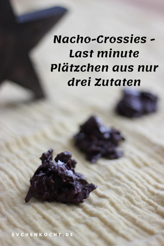 Nacho-Crossies - Last minute Plätzchen der anderen Art aus nur drei Zutaten