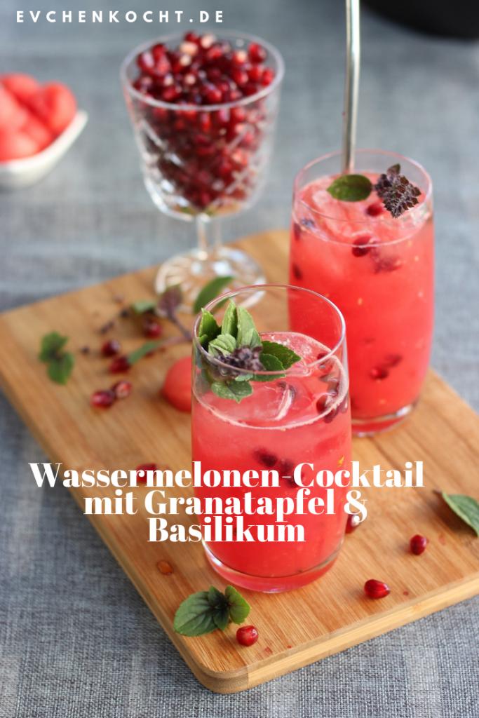 Wassermelonen-Cocktail mit Granatapfel & Basilikum