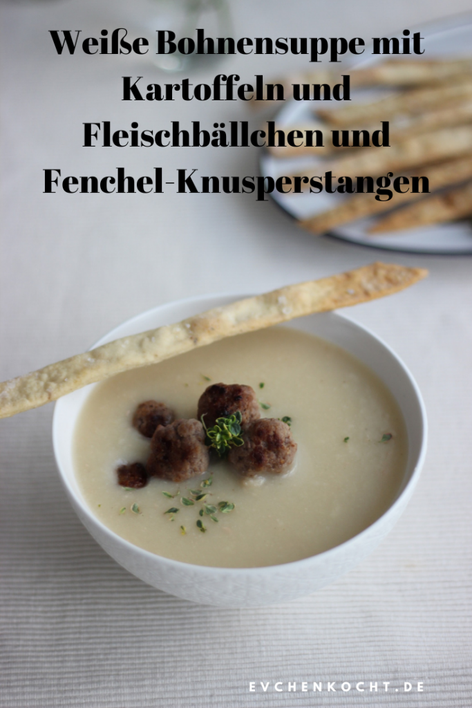 Weiße Bohnensuppe mit Kartoffeln und Fleischbällchen und Fenchel-Knusperstangen