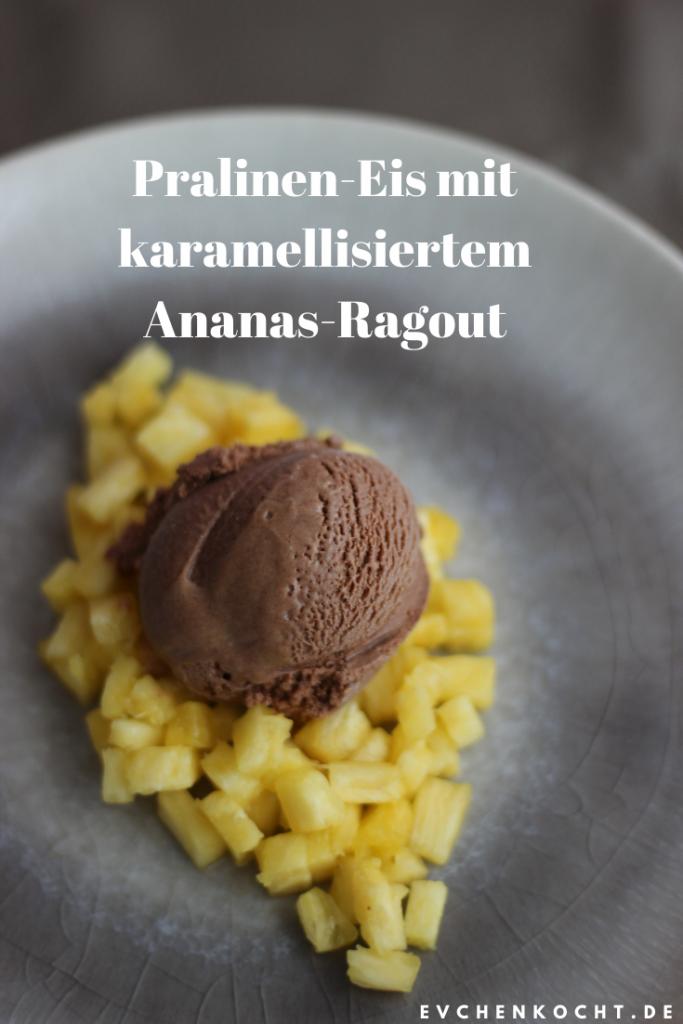 Pralinen-Eis mit karamellisiertem Ananas-Ragout