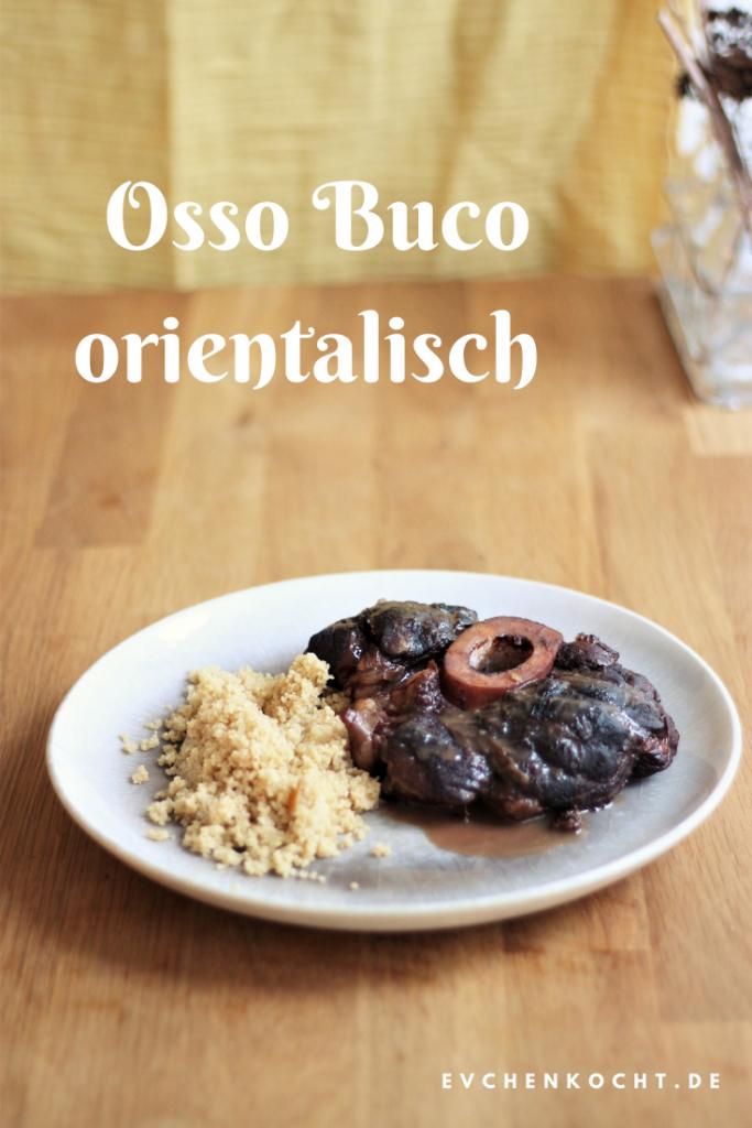 Osso Buco orientalisch - saftige Rinderbeinscheiben mit getrockneten Aprikosen, Kardamom und Sternanis