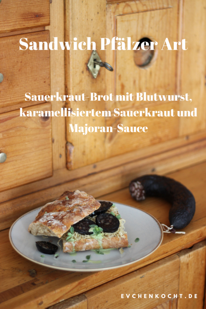 Sandwich Pfälzer Art- Sauerkraut-Brot mit Blutwurst, karamellisiertem Sauerkraut und Majoran-Sauce