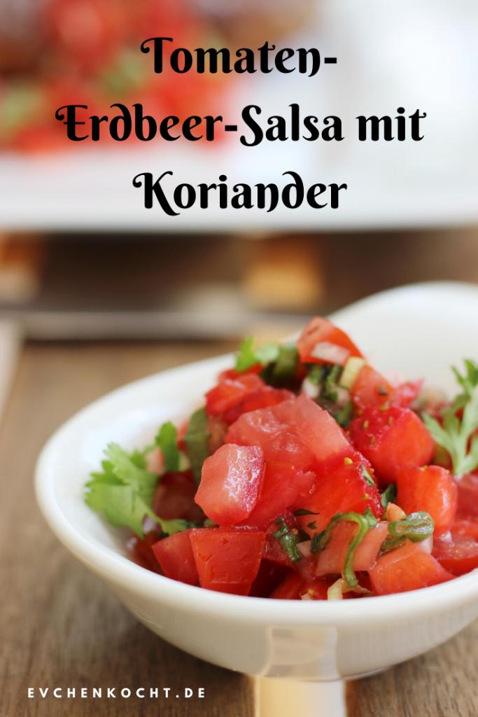 Tomaten-Erdbeer-Salsa mit Koriander