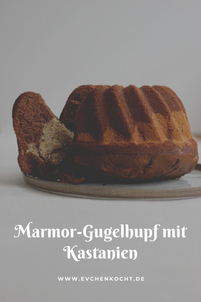 Marmor-Gugelhupf mit Kastanien