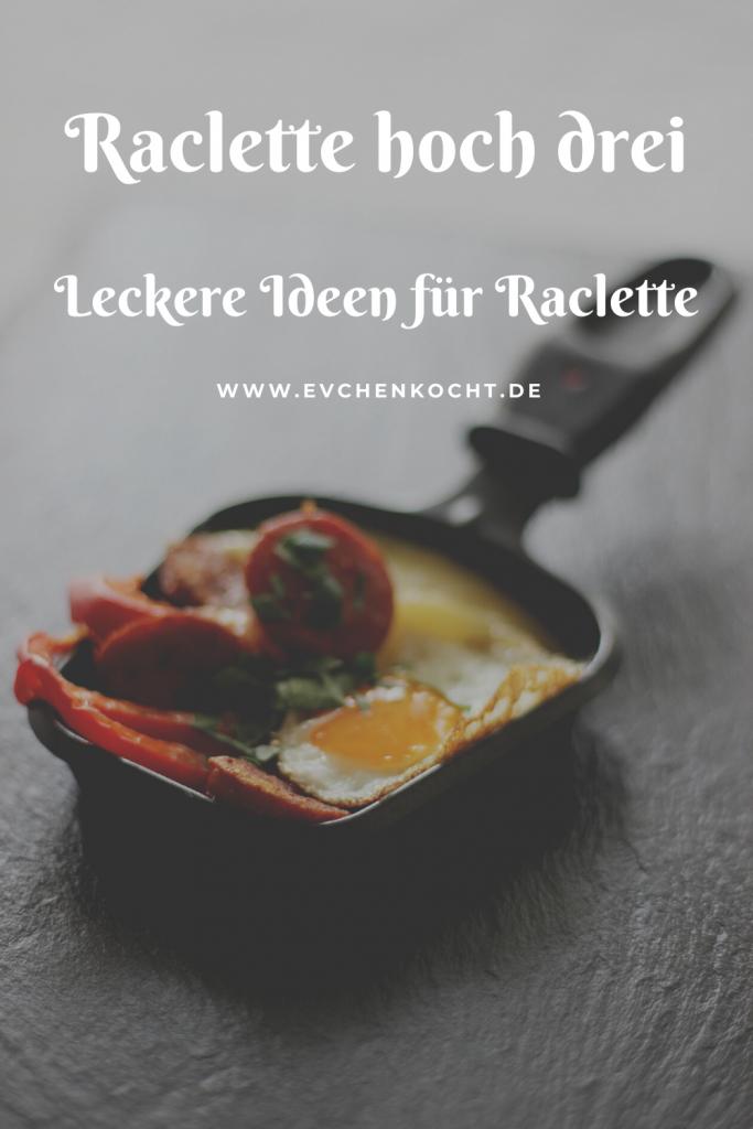 Raclette hoch drei