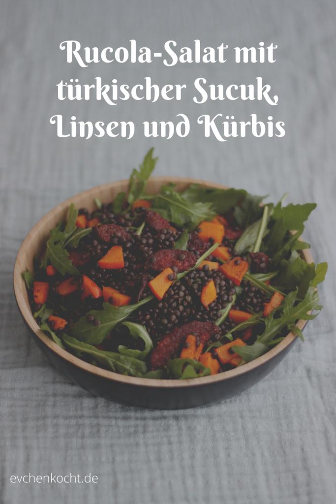 Rucola-Salat mit türkischer Sucuk, Linsen und Kürbis