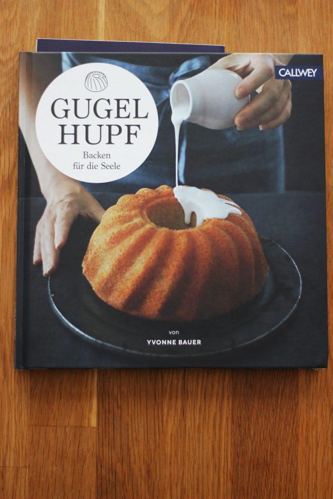 Gugelhupf - Backen für die Seele von Yvonne Bauer