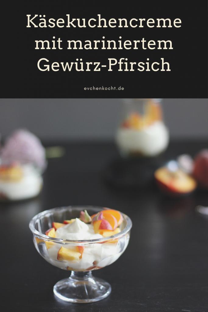 Käsekuchencreme mit mariniertem Gewürz-Pfirsich