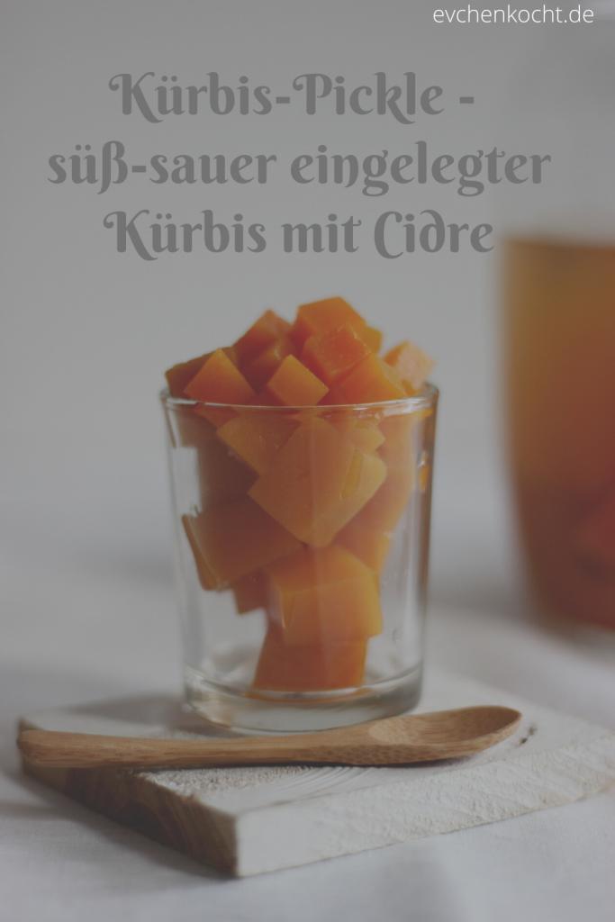 Kürbis-Pickle - süß-sauer eingelegter Kürbis mit Cidre